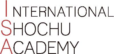 INTERNATIONAL SHOCHU ACADEMY